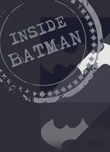 INSIDE BATMAN RECENSIONE